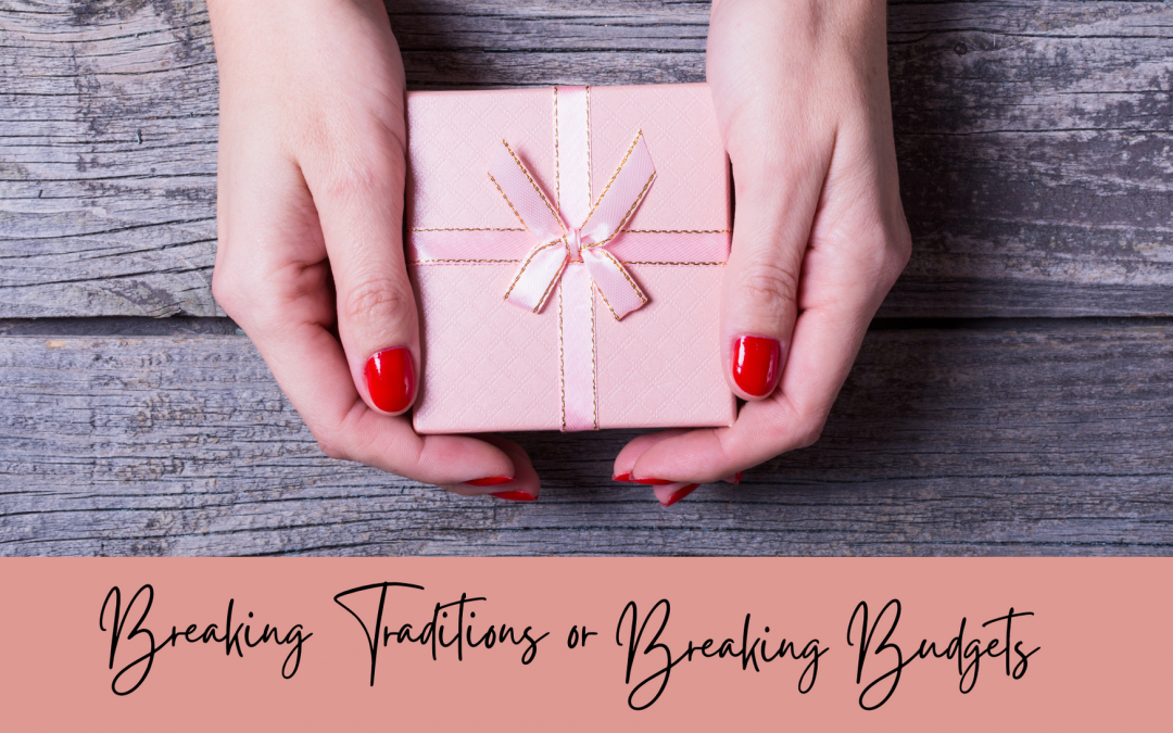 Break the bank or break tradition…